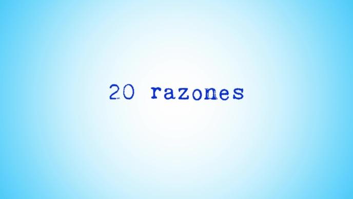 Vídeo 20 razones