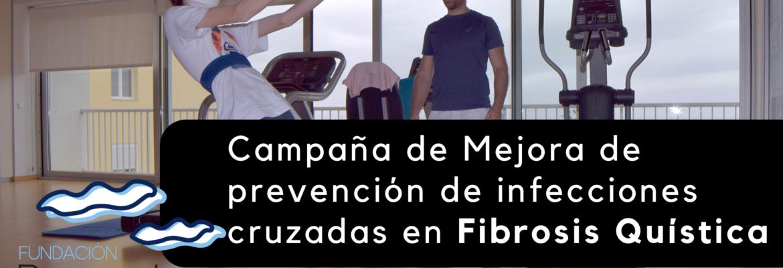 Mejora del protocolo de prevención de infecciones cruzadas en Fibrosis Quistica