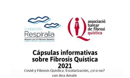 Covid y Fibrosis Quística: Escolarización, ¿sí o no?